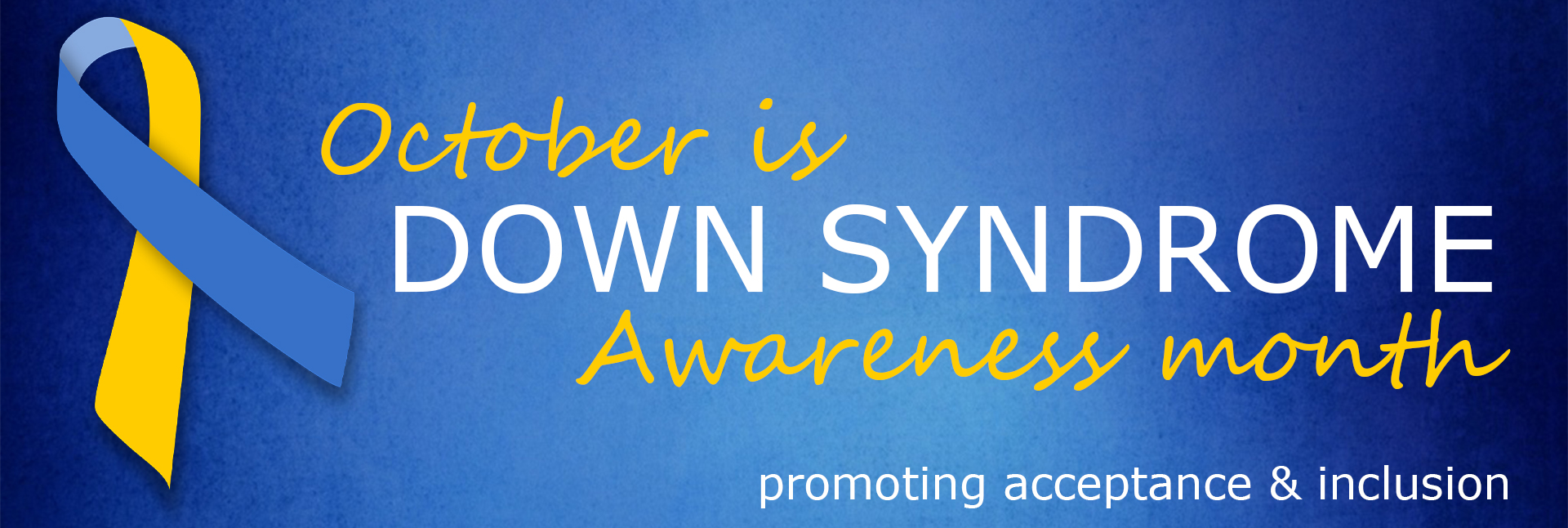 Down Sydrome Awareness Month