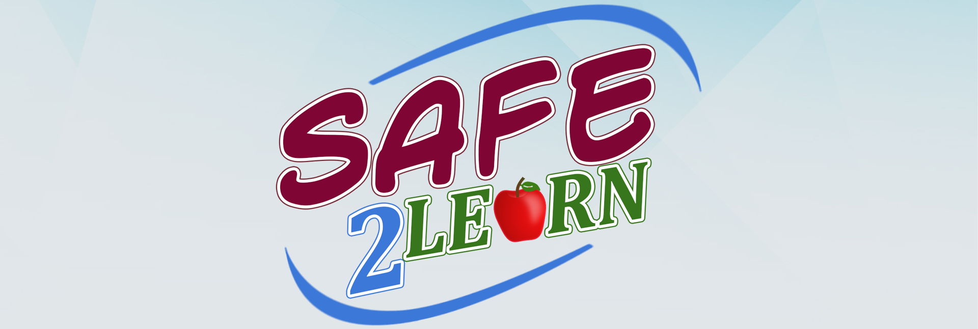 Safe2Learn Plan